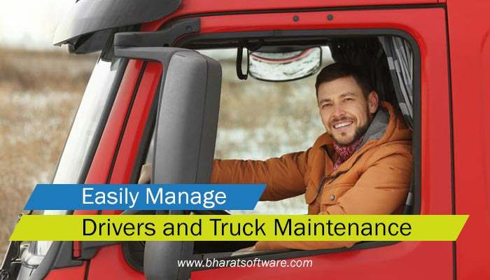 Drivers and Truck Maintenance
